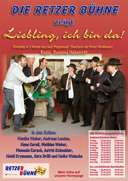 """Bühnenstück 2012 - """"Liebling, ich bin da!"""""""